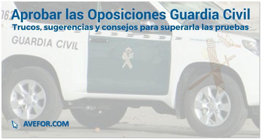 Aprobar las Oposiciones Guardia Civil