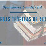 Oposiciones a Guardia Civil: Pruebas teóricas de acceso