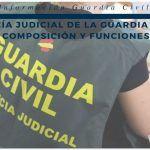 Policía Judicial de la Guardia Civil: Composición y funciones