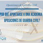 ¿Por qué apuntarse a una academia de oposiciones de Guardia Civil?