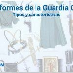 Uniformes de la Guardia Civil: Tipos y características de los uniformes de Guardia Civil