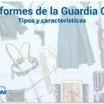 Uniformes de la Guardia Civil: Tipos y características